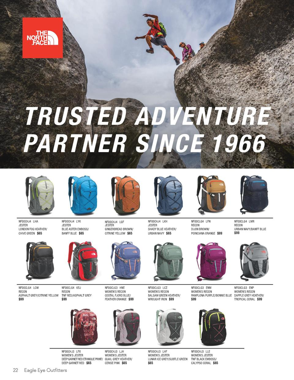 TRUSTED ADVENTURE PARTNER SINCE 1966  22  NF00CHJ4 LHA JESTER LONDON FOG HEATHER  CHIVE GREEN  65  NF00CHJ4 LYK JESTER BLU...