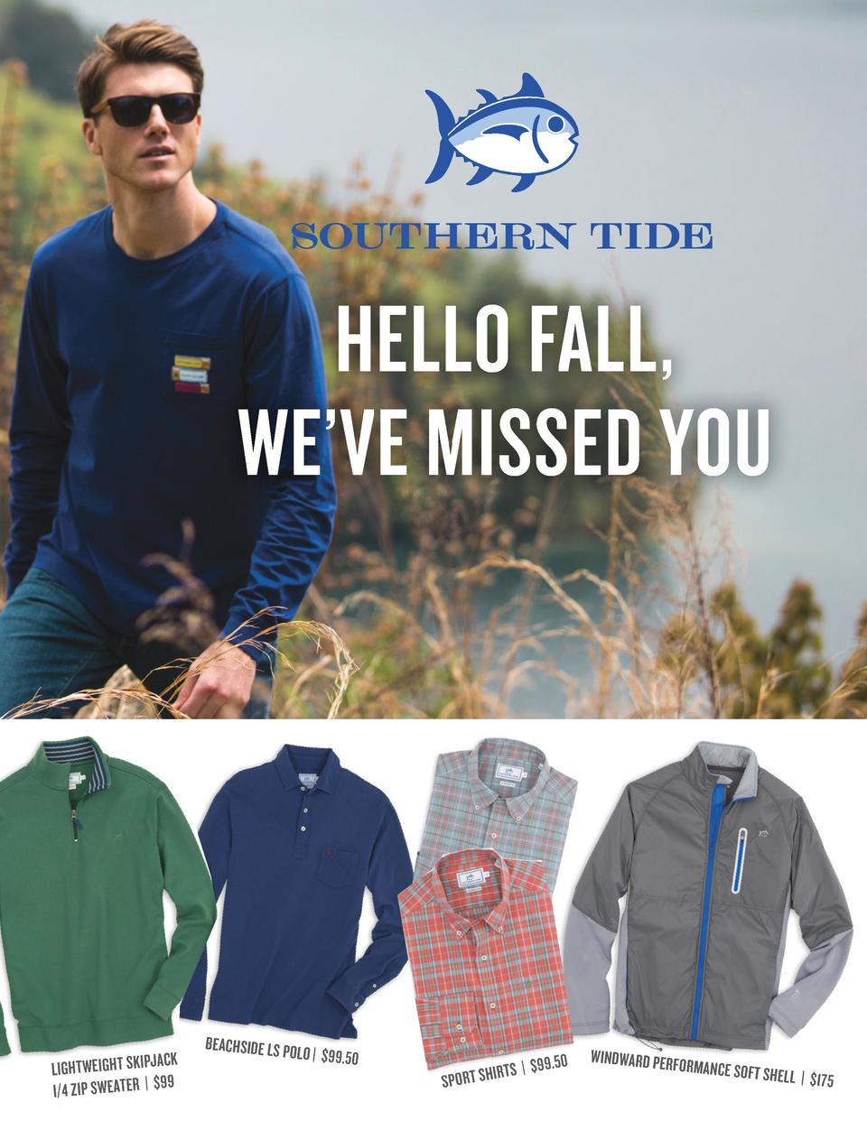 HELLO FALL, WE   VE MISSED YOU  CK LIGHTWEIGHT SKIPJA 9 I 4 ZIP SWEATER    9  BEACHSIDE LS PO  LO    99.50  0 TS    99.5 I...