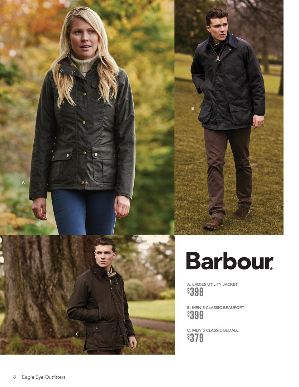 B  A  A. LADIES UTILITY JACKET     399  B. MEN   S CLASSIC BEAUFORT     C  8  Eagle Eye Outfitters  399  C. MEN   S CLASSI...