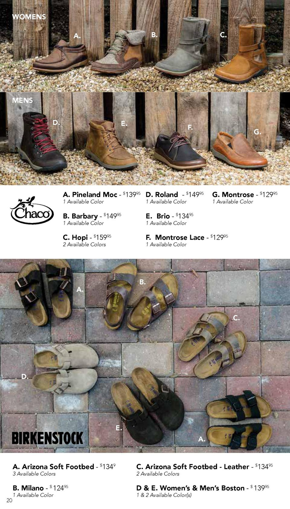 WOMENS B.  A.  C.  MENS D.  E.  F.  G.  A. Pineland Moc -  13995 D. Roland -  14995  G. Montrose -  12995  1 Available Col...