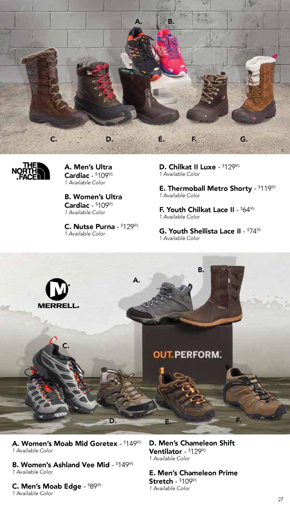 A.  C.  D.  B.  E.  A. Men   s Ultra Cardiac -  10995  F.  G.  D. Chilkat II Luxe -  12995 1 Available Color  1 Available ...