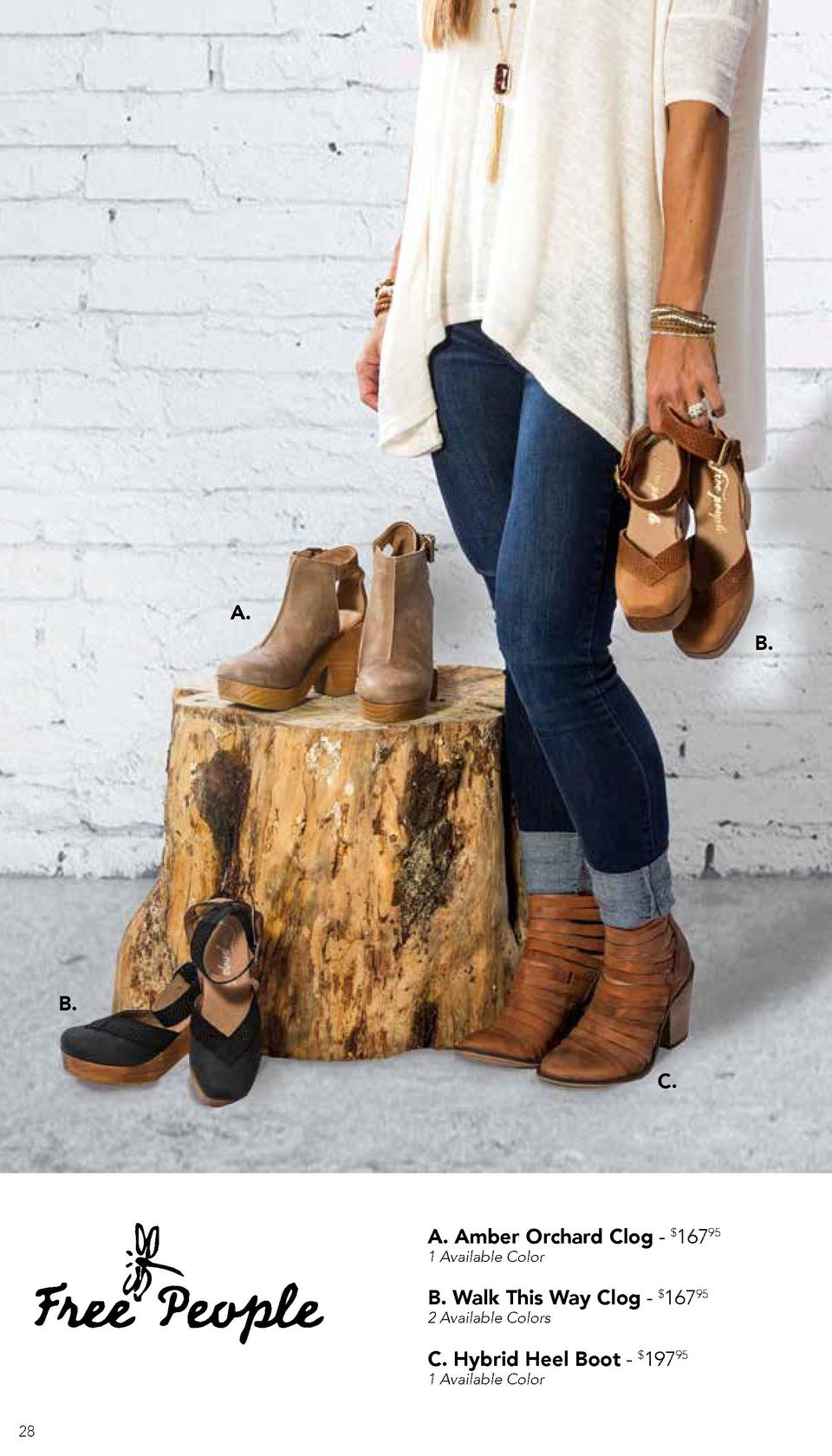 A.  B.  B. C.  A. Amber Orchard Clog -  16795 1 Available Color  B. Walk This Way Clog -  16795 2 Available Colors  C. Hyb...