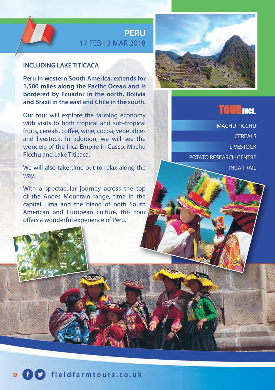 PERU  17 FEB - 3 MAR 2018 INCLUDING LAKE TITICACA Peru in western South America, extends for 1,500 miles along the Pacific...