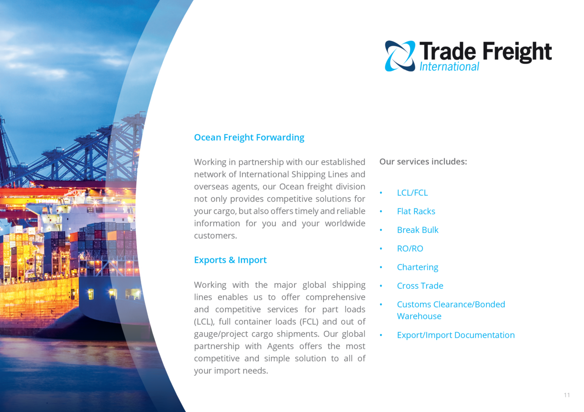 Ocean Freight Forwarding Working in partnership with our established network of International Shipping Lines and overseas ...