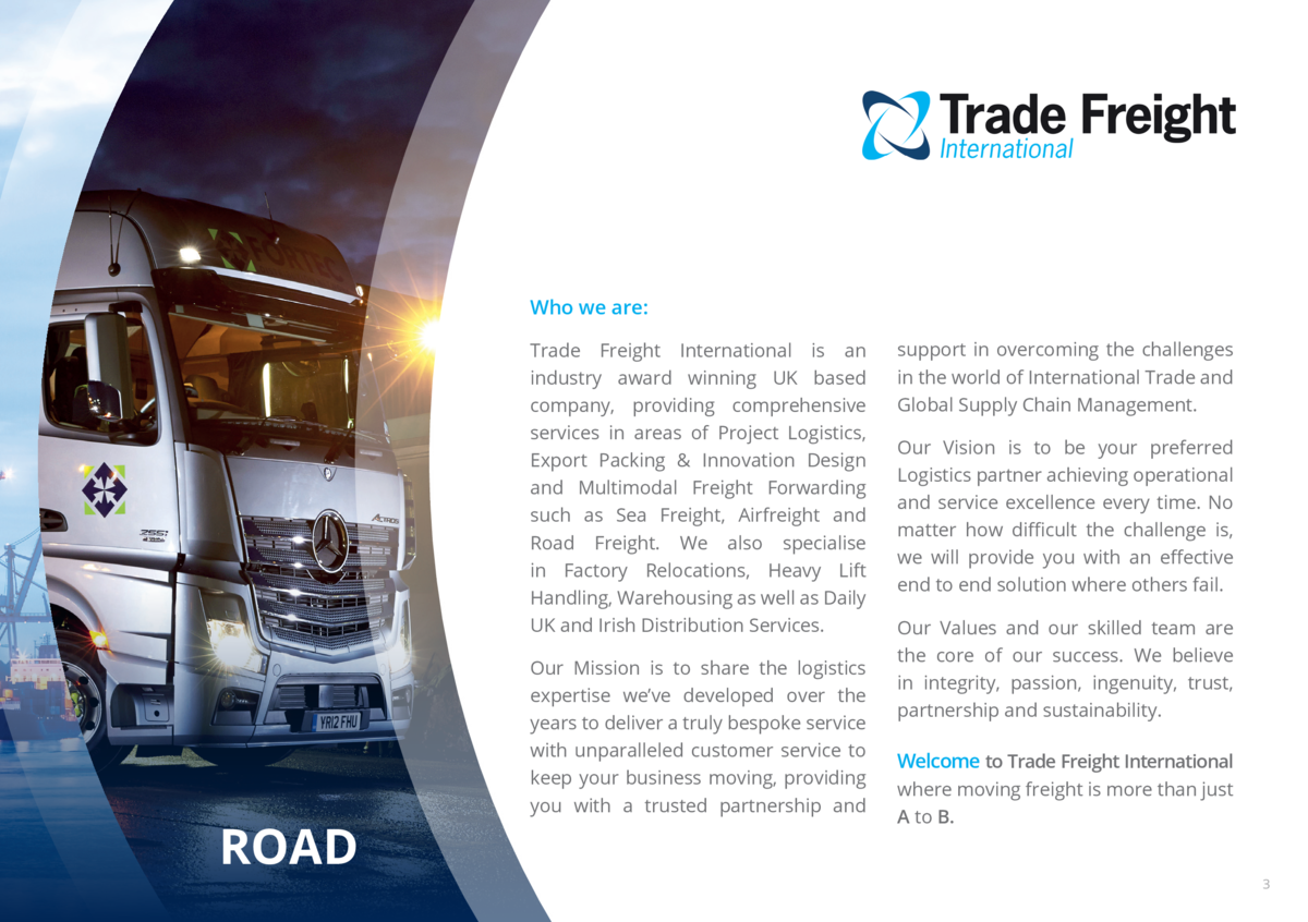 Who we are  Trade Freight International is an industry award winning UK based company, providing comprehensive services in...