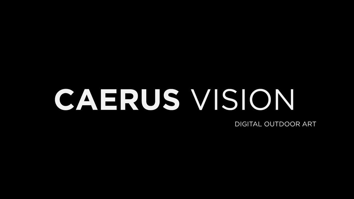 CAERUS VISION DIGITAL OUTDOOR ART