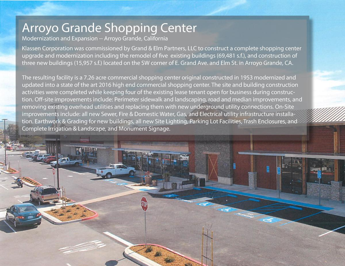 Arroyo Grande Shopping Center Modernization and Expansion -- Arroyo Grande, California  Klassen Corporation was commission...