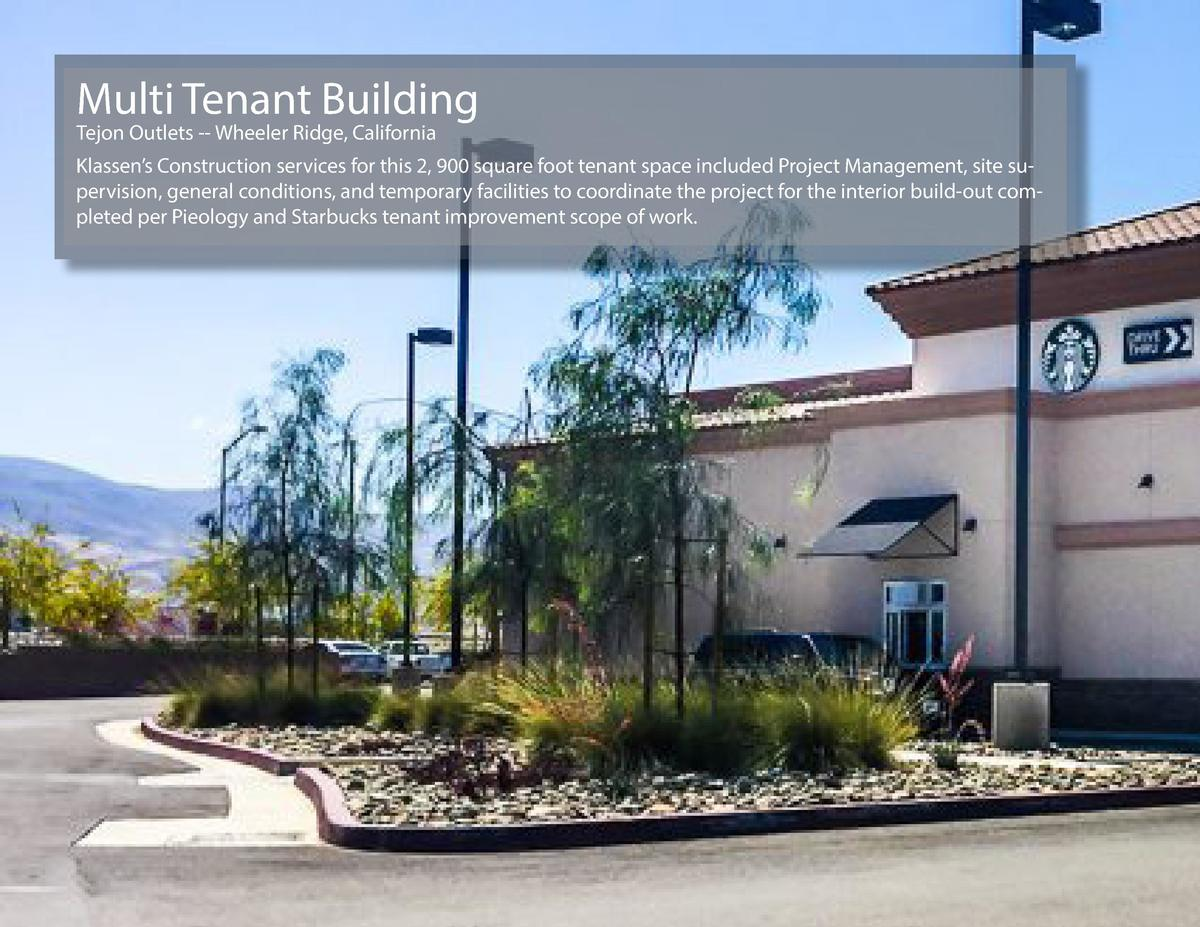 Multi Tenant Building Tejon Outlets -- Wheeler Ridge, California  Klassen   s Construction services for this 2, 900 square...