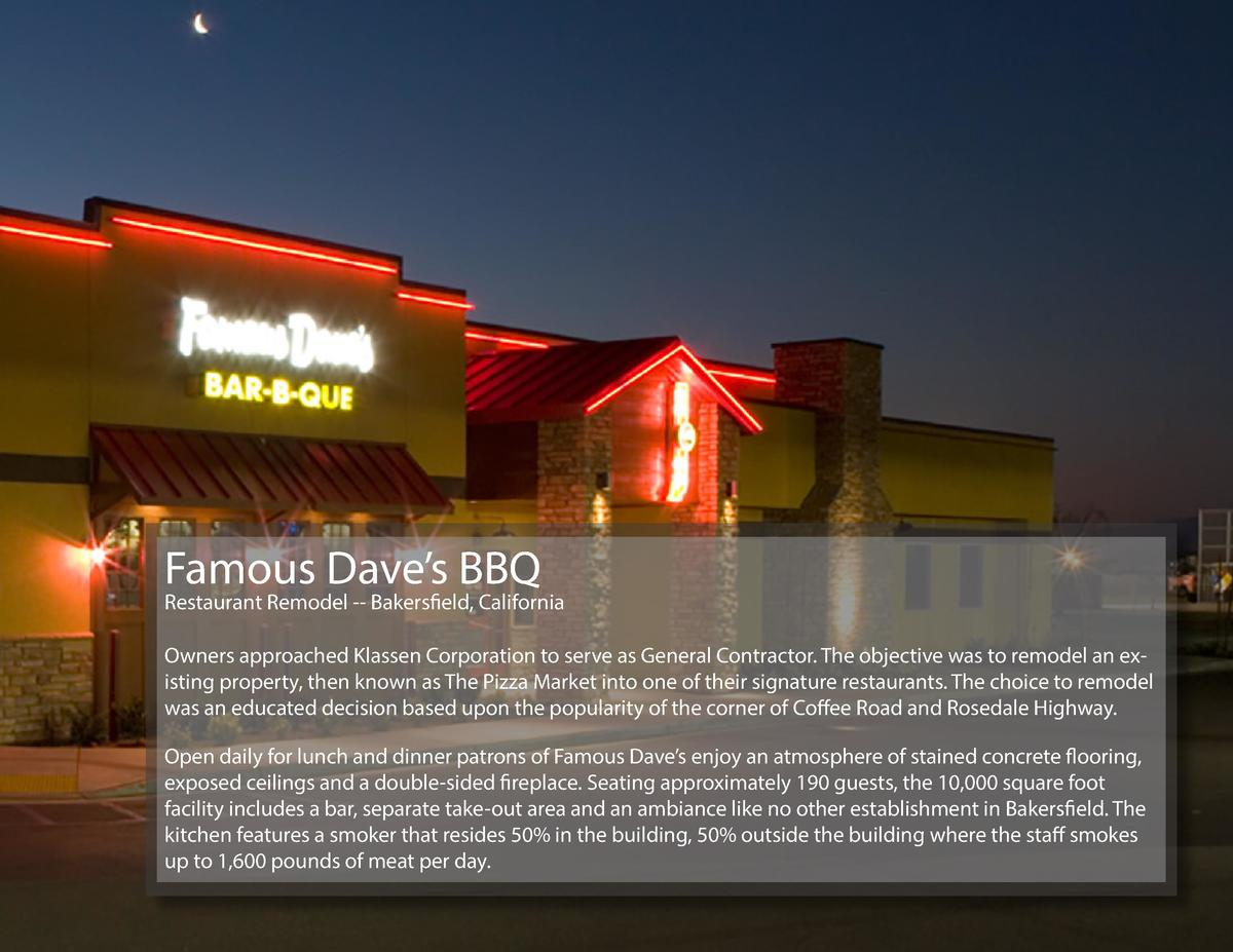 Famous Dave   s BBQ  Restaurant Remodel -- Bakersfield, California Owners approached Klassen Corporation to serve as Gener...