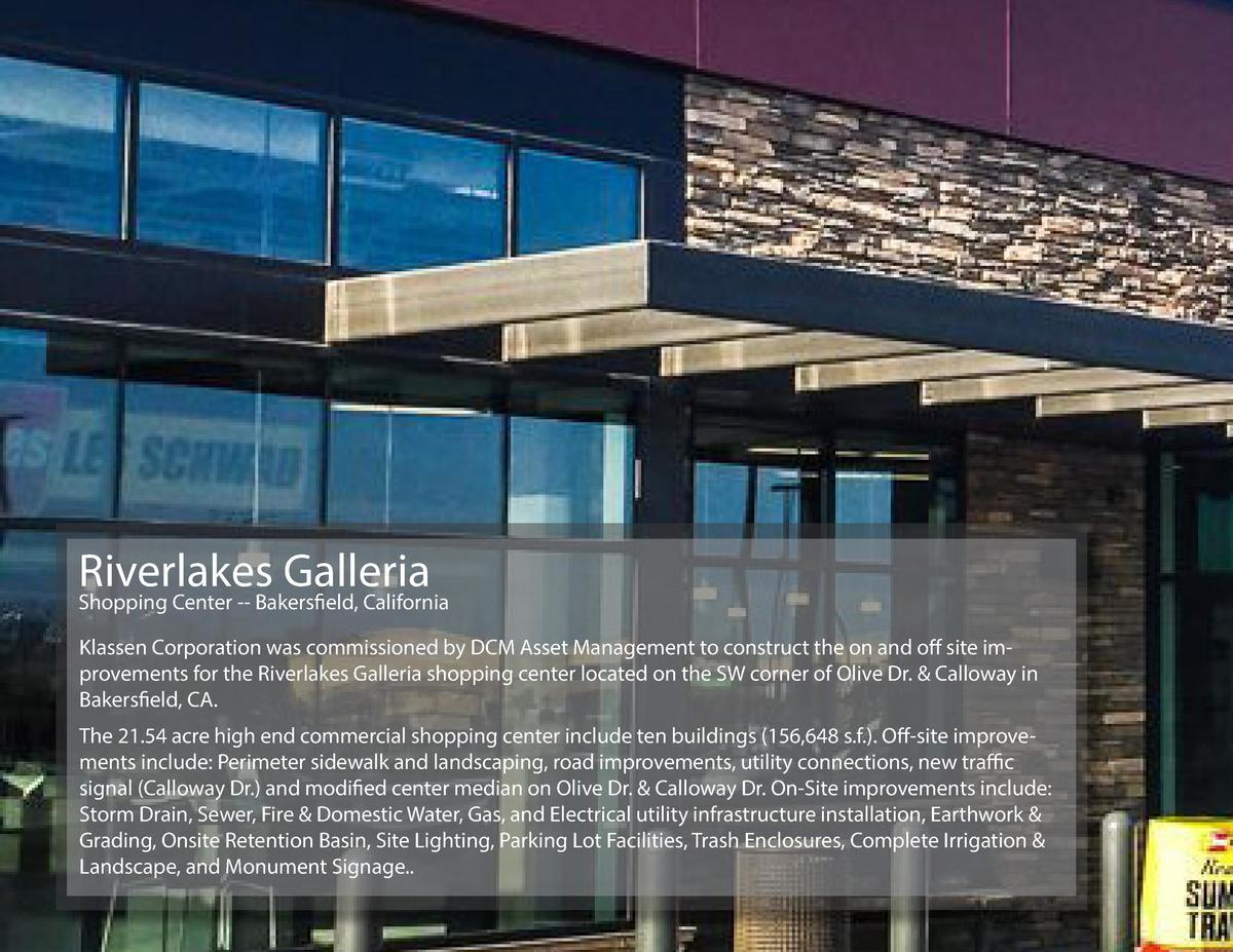 Riverlakes Galleria Shopping Center -- Bakersfield, California Klassen Corporation was commissioned by DCM Asset Managemen...