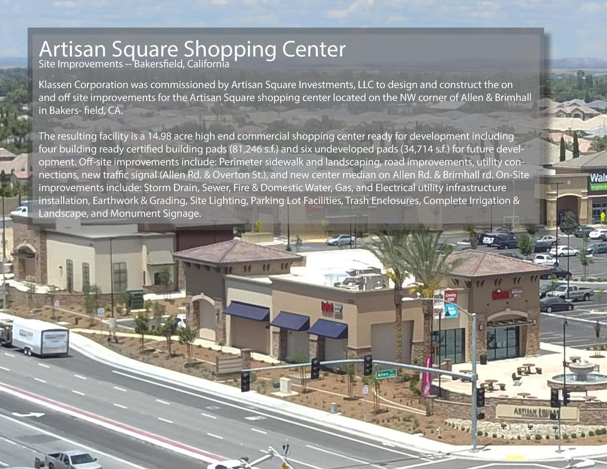 Artisan Square Shopping Center Site Improvements -- Bakersfield, California Klassen Corporation was commissioned by Artisa...
