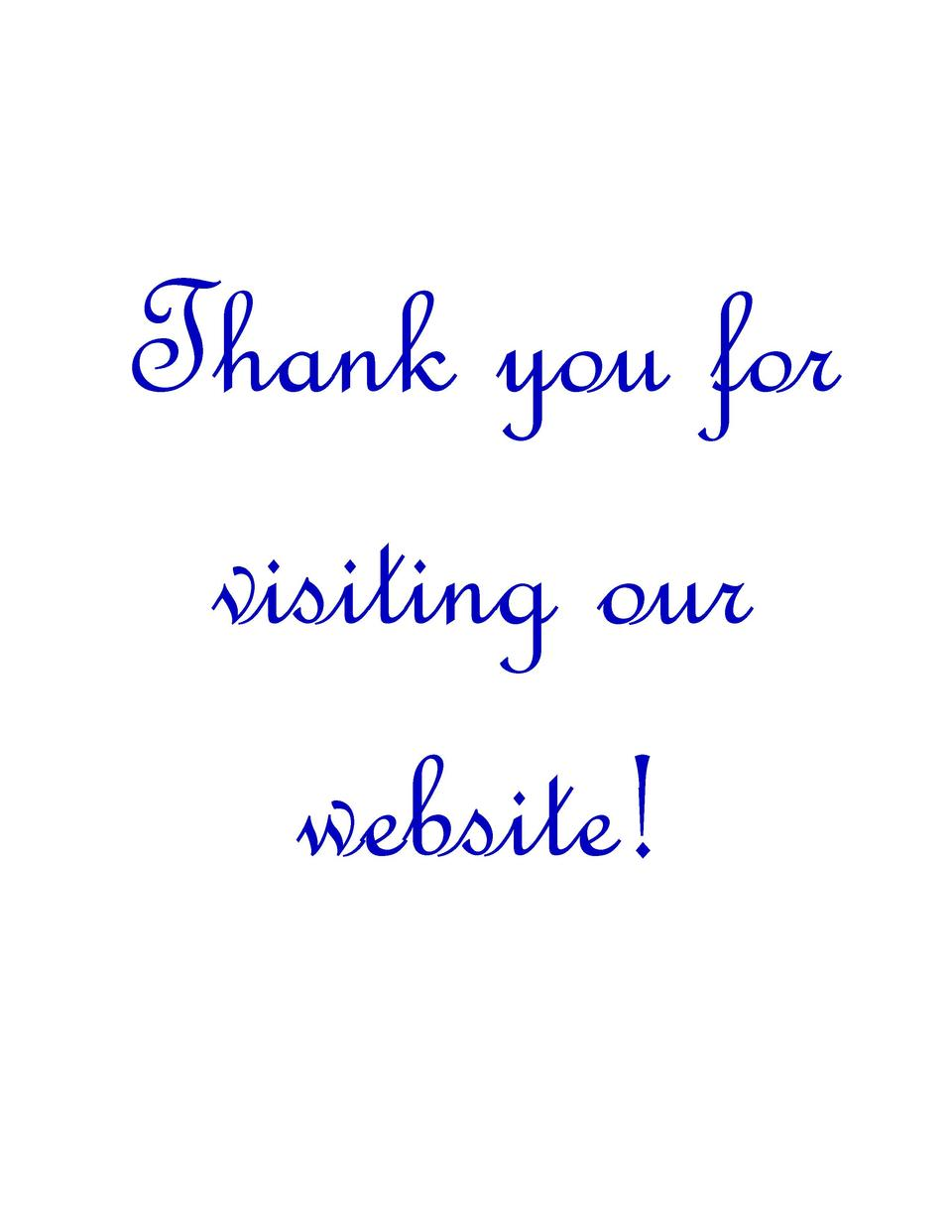 Thank you for visiting our website