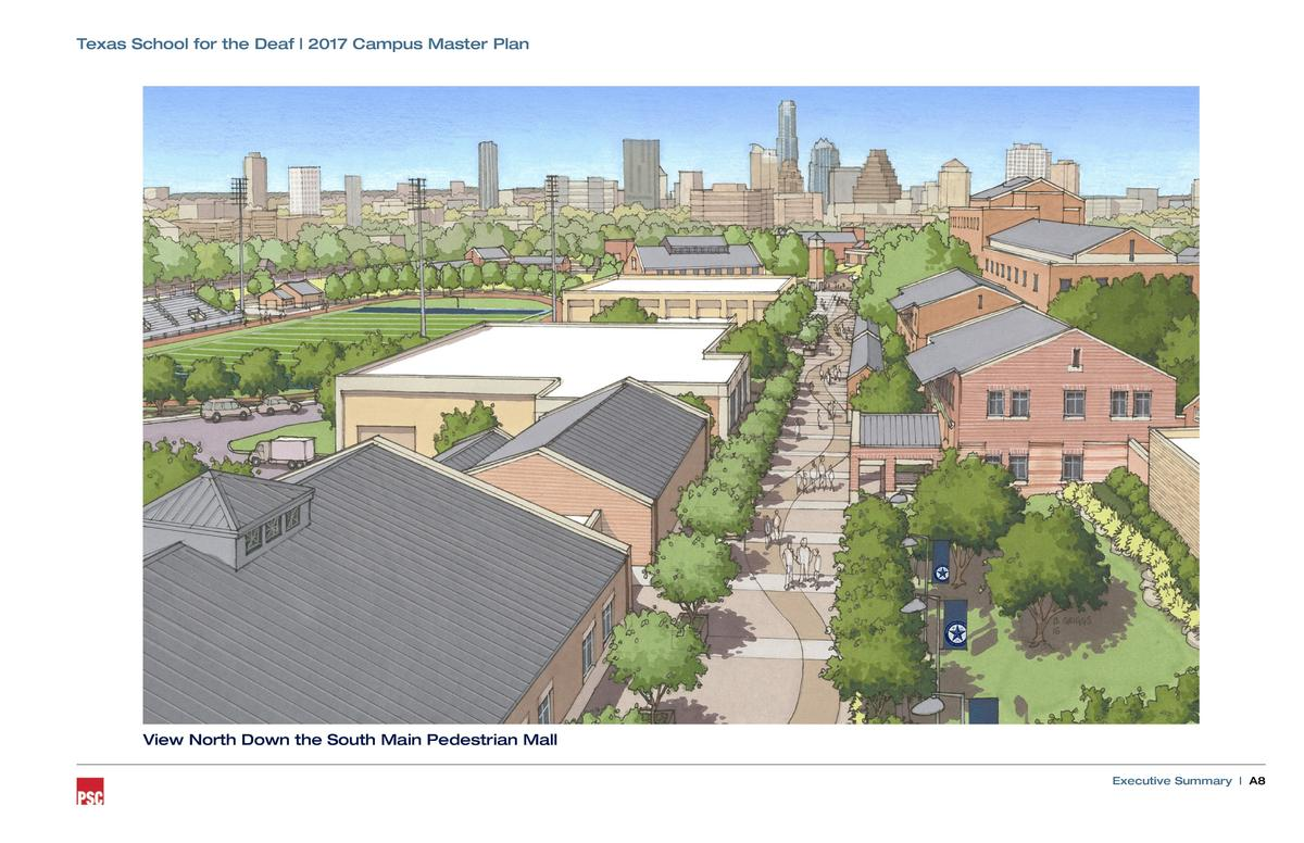 Texas School for the Deaf   2017 Campus Master Plan  View North Down the South Main Pedestrian Mall Executive Summary   A8...