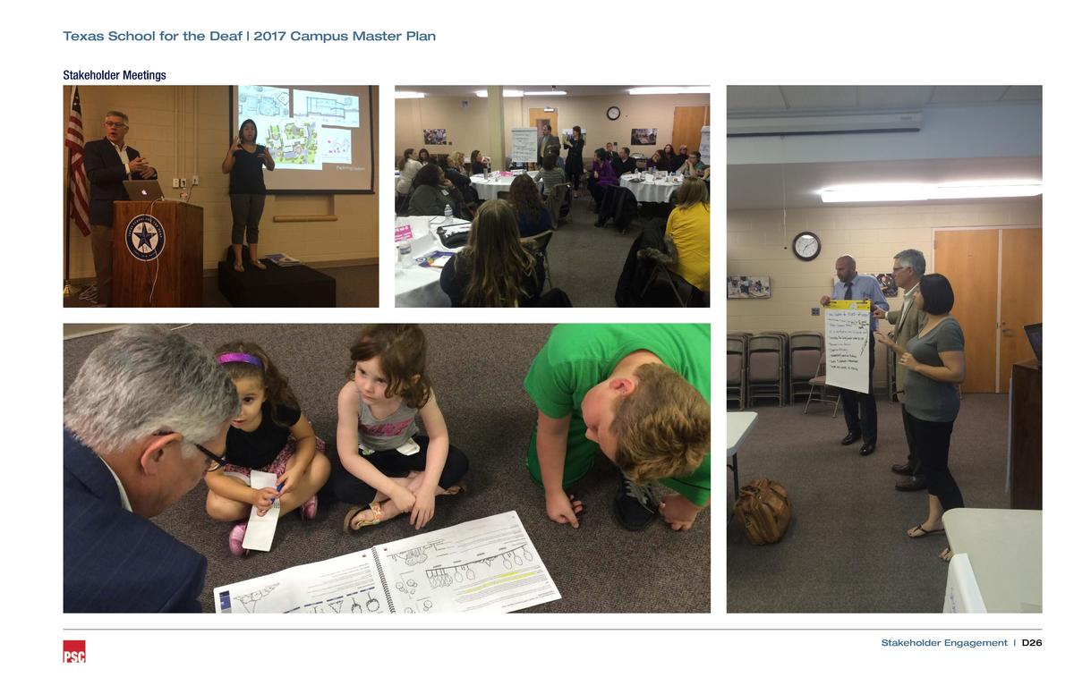 Texas School for the Deaf   2017 Campus Master Plan Stakeholder Meetings  Stakeholder Engagement   D26