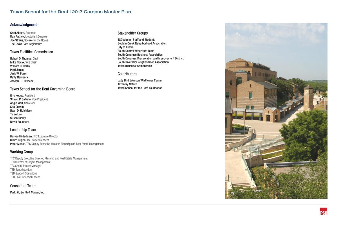 Texas School for the Deaf   2017 Campus Master Plan Acknowledgments Greg Abbott, Governor Dan Patrick, Lieutenant Governor...