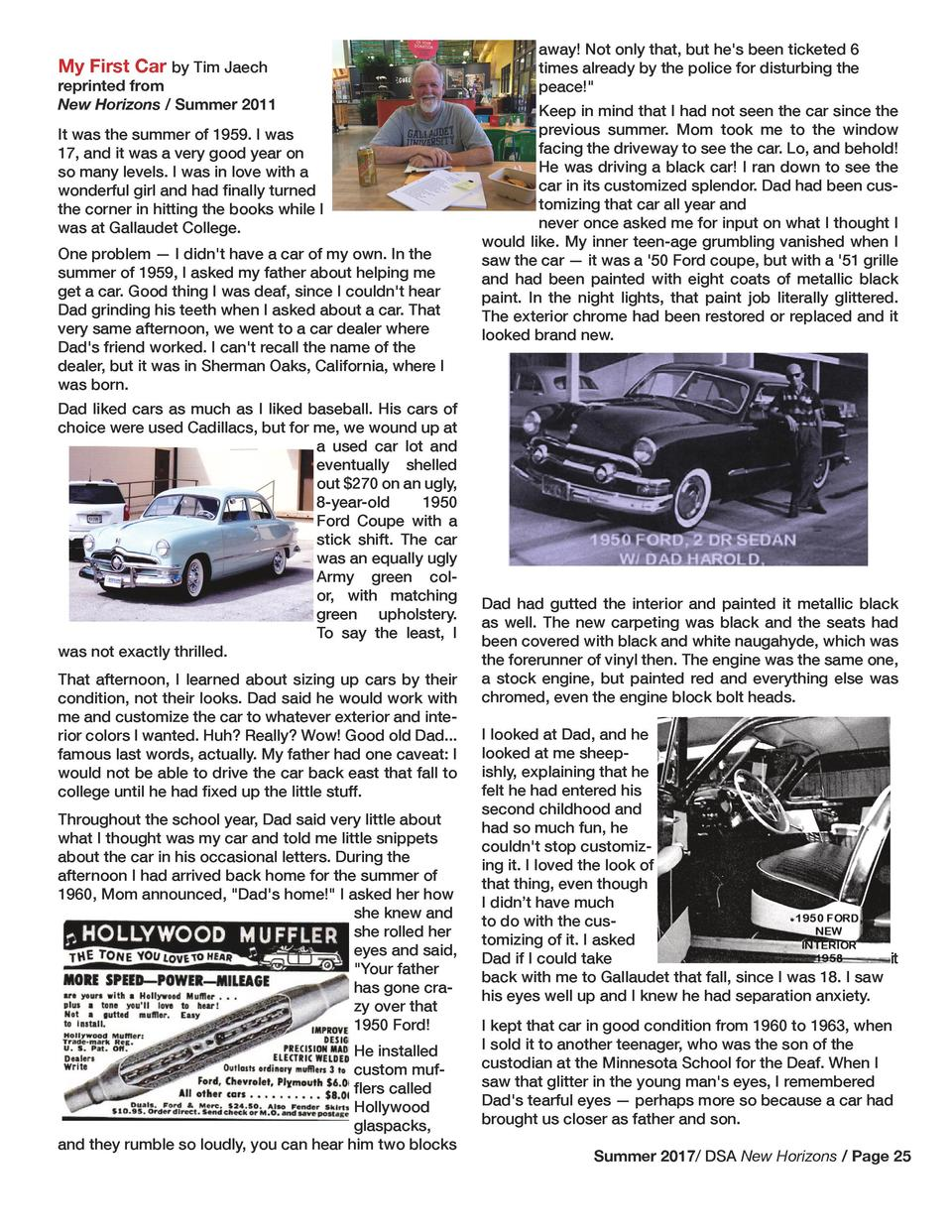 My First Car by Tim Jaech  reprinted from New Horizons   Summer 2011 It was the summer of 1959. I was 17, and it was a ver...
