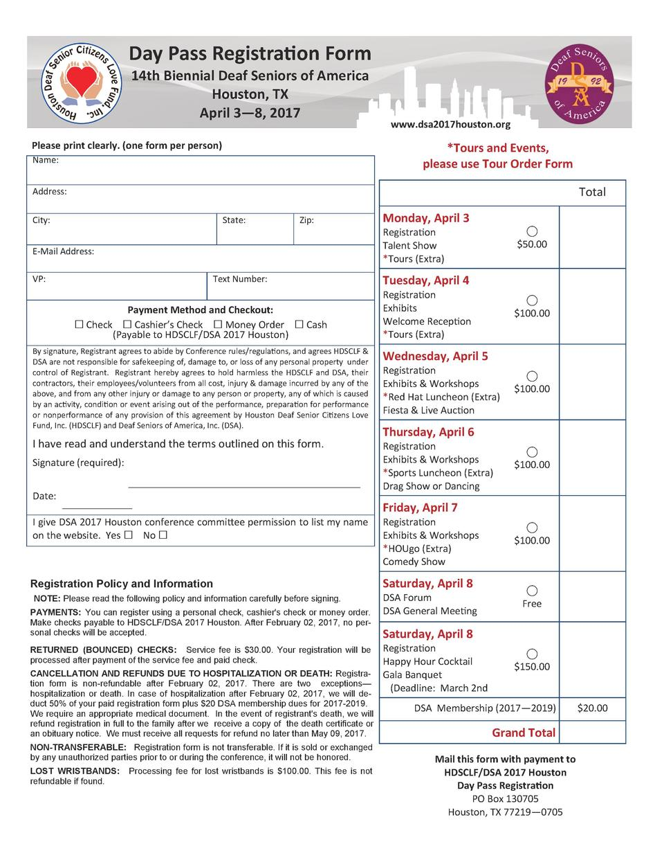 Day Pass Registration Form 14th Biennial Deaf Seniors of America Houston, TX April 3   8, 2017  Please print clearly.  one...