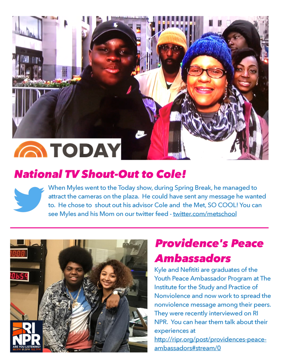 National TV Shout-Out to Cole  When Myles went to the Today show, during Spring Break, he managed to attract the cameras o...