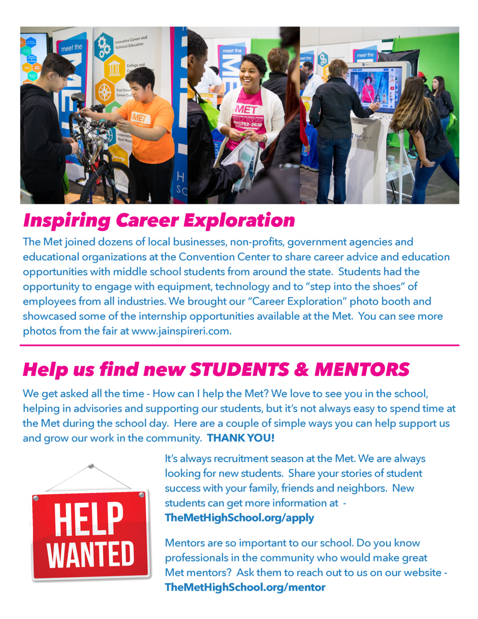 Inspiring Career Exploration The Met joined dozens of local businesses, non-profits, government agencies and educational o...