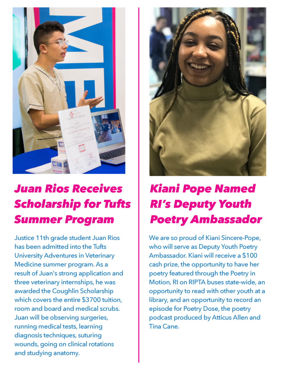 Juan Rios Receives Scholarship for Tufts Summer Program  Kiani Pope Named RI   s Deputy Youth Poetry Ambassador  Justice 1...