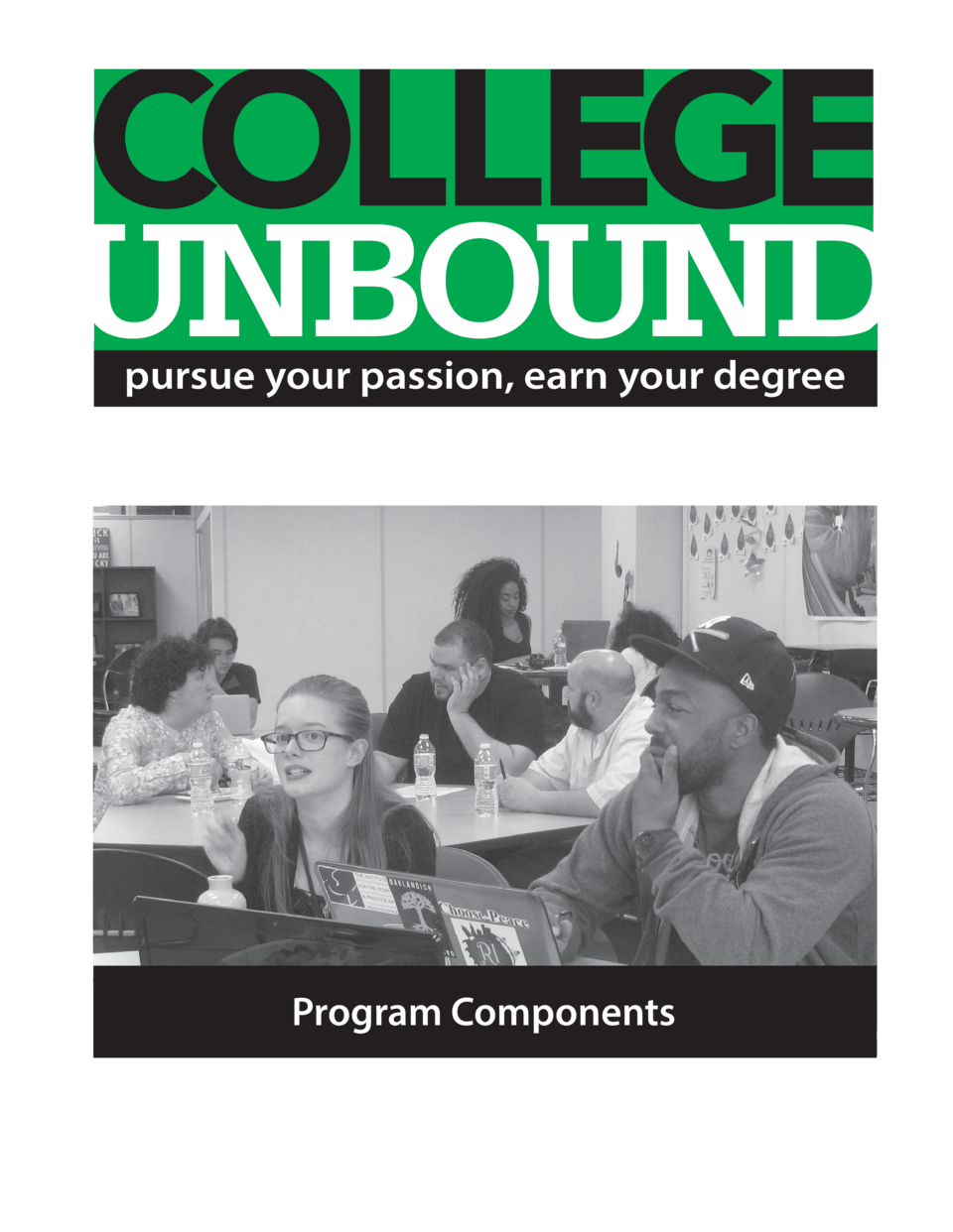 pursue your passion, earn your degree  Program Components