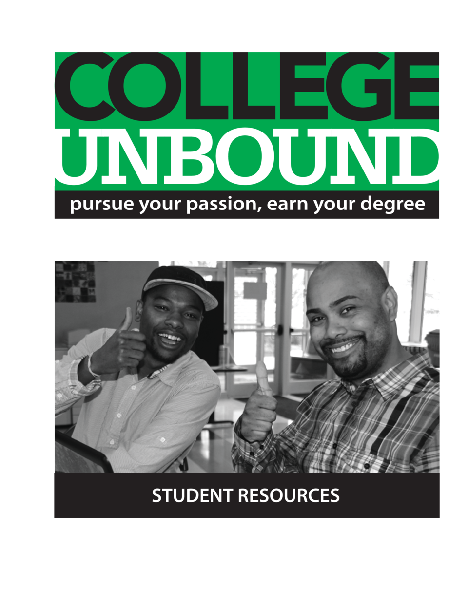 pursue your passion, earn your degree  STUDENT RESOURCES