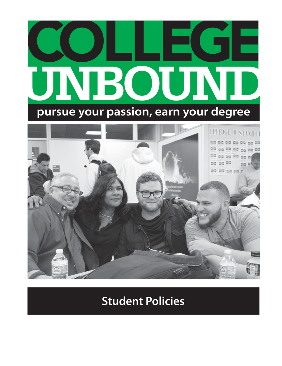 pursue your passion, earn your degree  Student Policies
