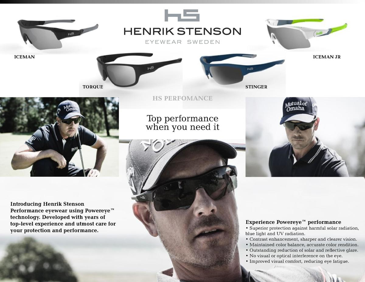 ICEMAN  ICEMAN JR  TORQUE  STINGER  HS PERFOMANCE  Top performance when you need it  Introducing Henrik Stenson Performanc...