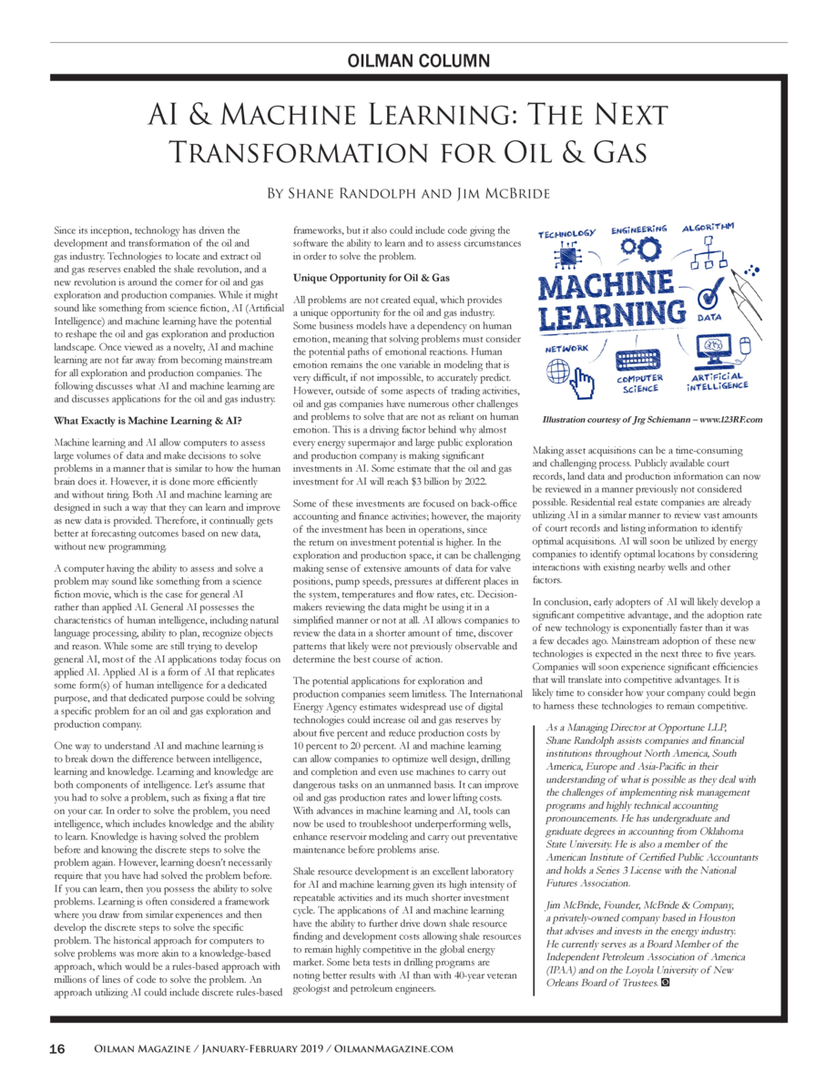 OILMAN COLUMN  AI   Machine Learning  The Next Transformation for Oil   Gas By Shane Randolph and Jim McBride Since its in...