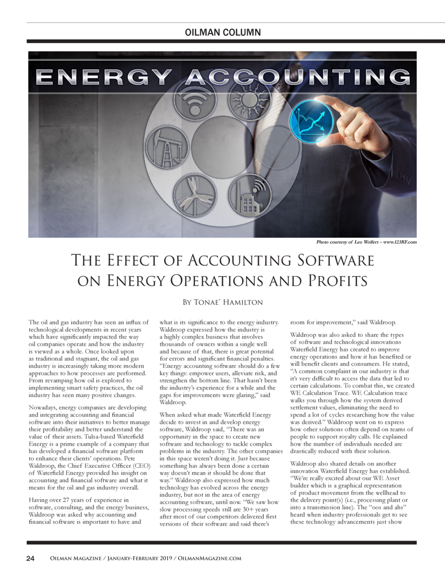 OILMAN COLUMN  Photo courtesy of Leo Wolfert     www.123RF.com  The Effect of Accounting Software on Energy Operations and...