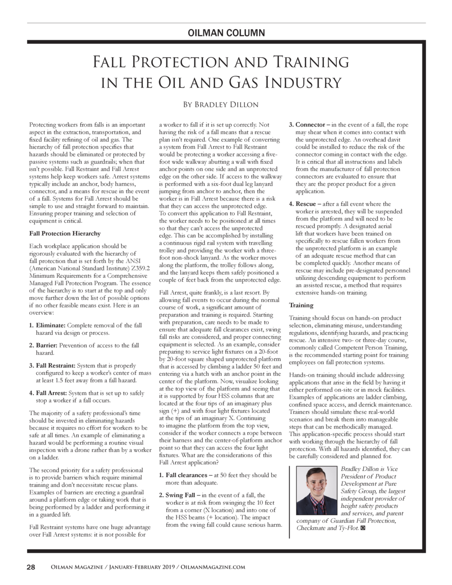 OILMAN COLUMN  Fall Protection and Training in the Oil and Gas Industry By Bradley Dillon Protecting workers from falls is...