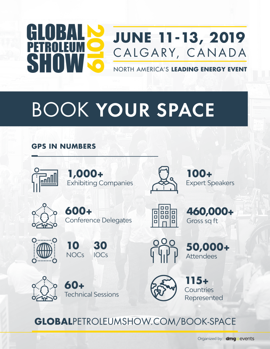 JUNE 11-13, 2019  C A L G A R Y, C A N A D A NORTH AMERICA   S LEADING ENERGY EVENT  BOOK YOUR SPACE GPS IN NUMBERS  1,000...