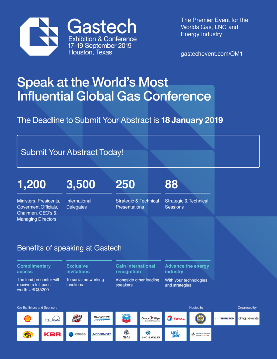 The Premier Event for the Worlds Gas, LNG and Energy Industry gastechevent.com OM1  Speak at the World   s Most In   uenti...