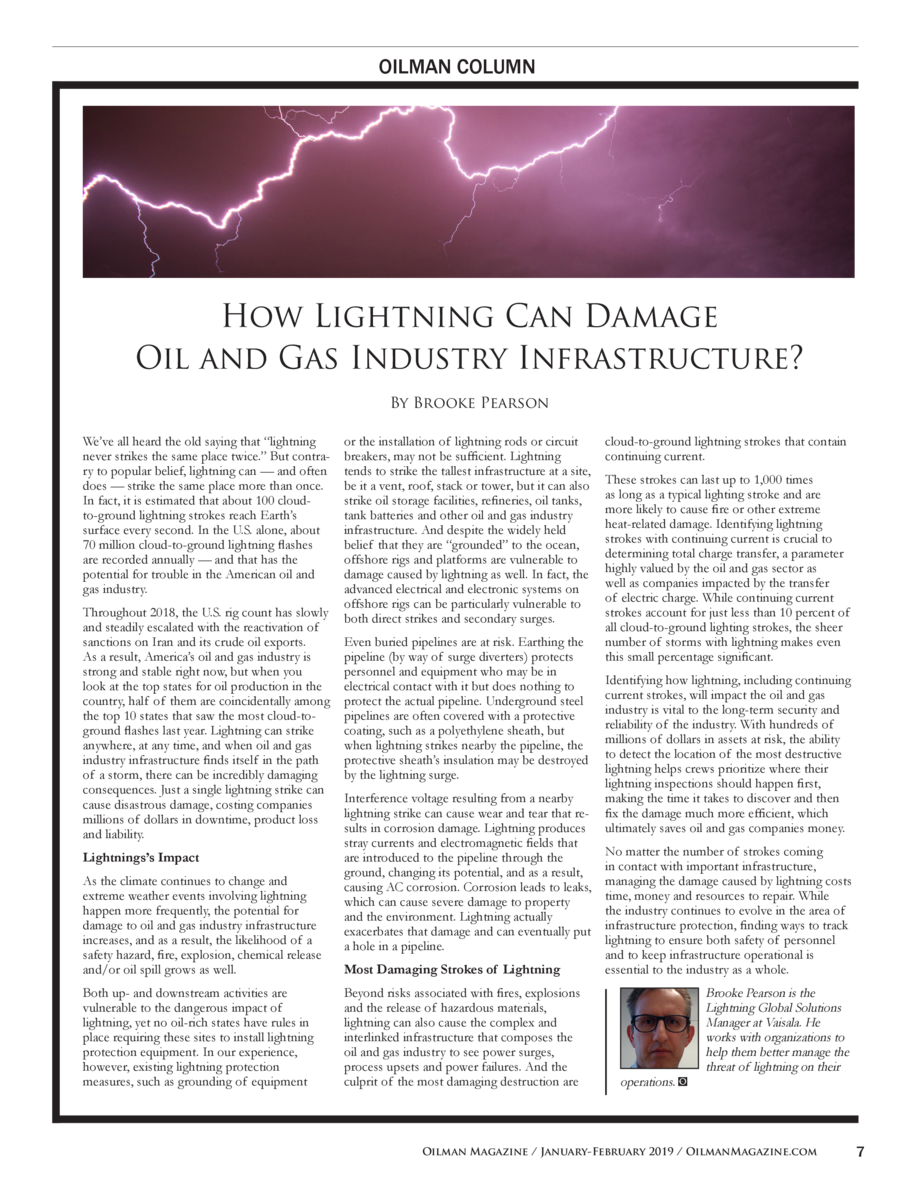 OILMAN COLUMN  How Lightning Can Damage Oil and Gas Industry Infrastructure  By Brooke Pearson We   ve all heard the old s...