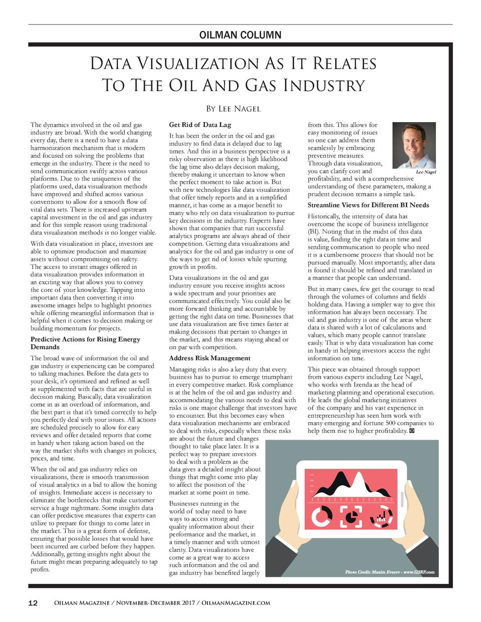 OILMAN COLUMN  Data Visualization As It Relates To The Oil And Gas Industry By Lee Nagel The dynamics involved in the oil ...