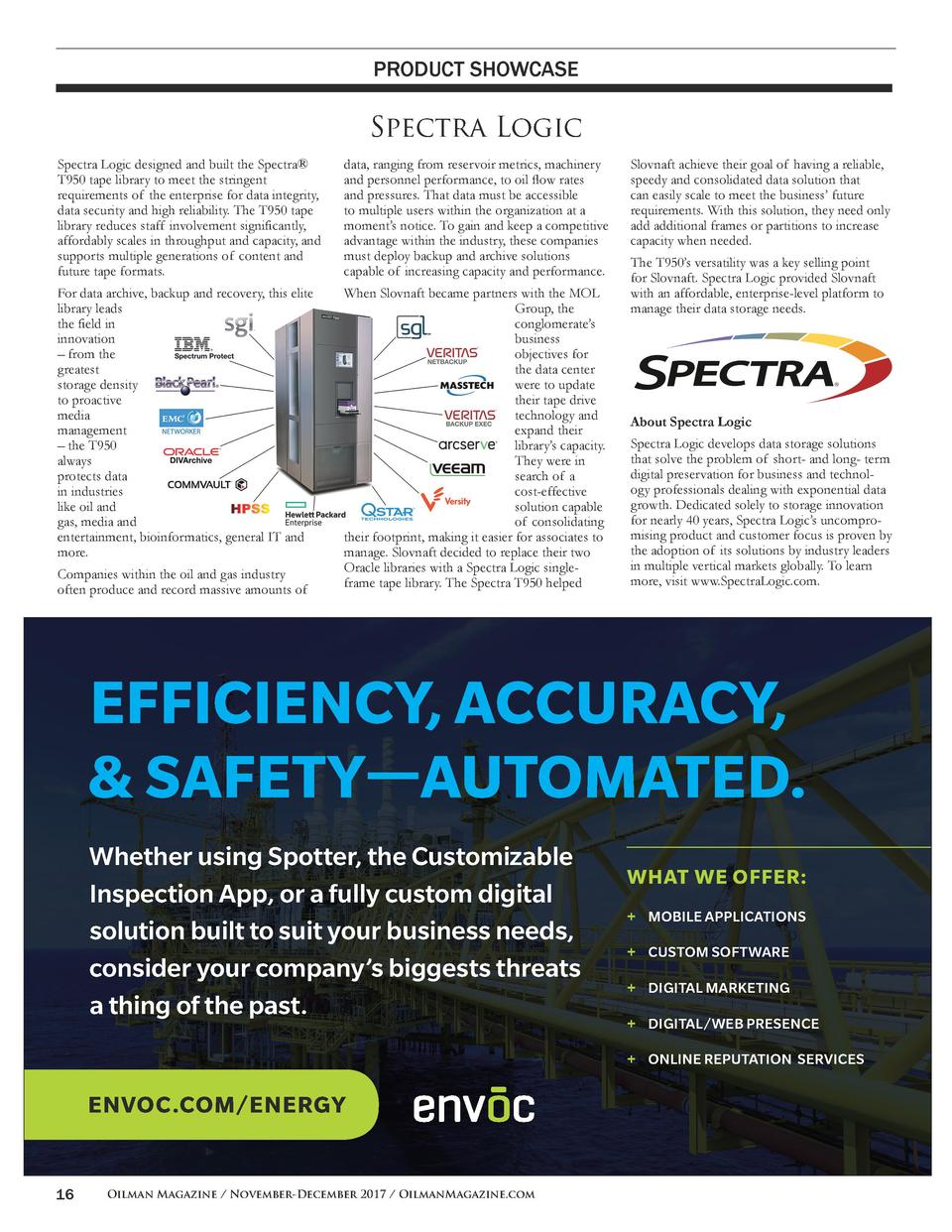 PRODUCT SHOWCASE  Spectra Logic Spectra Logic designed and built the Spectra   T950 tape library to meet the stringent req...