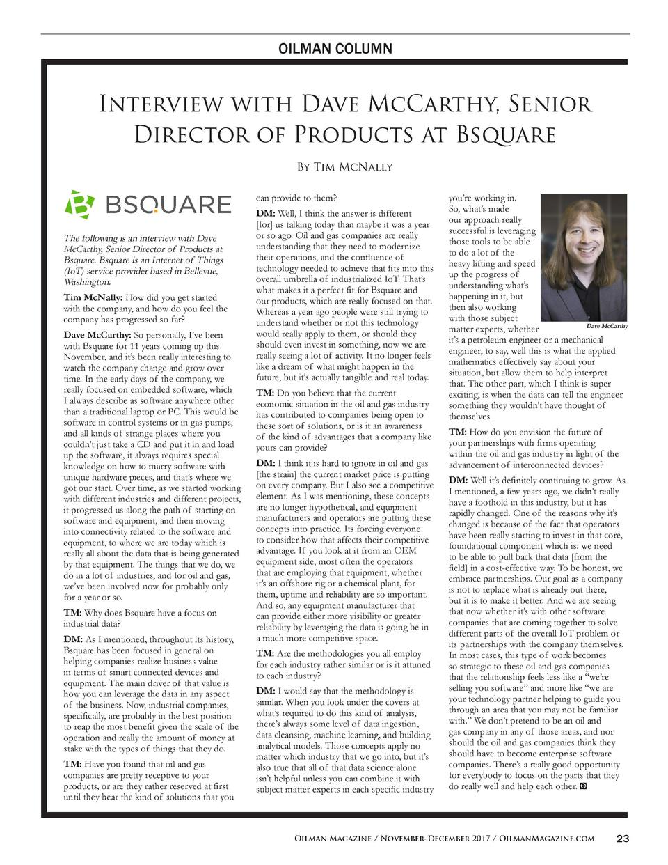 OILMAN COLUMN  Interview with Dave McCarthy, Senior Director of Products at Bsquare By Tim McNally can provide to them   T...