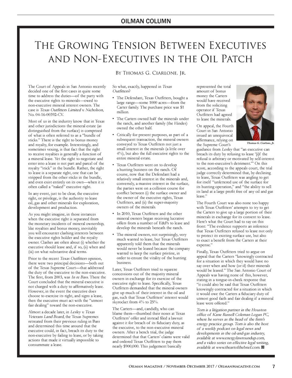OILMAN COLUMN  The Growing Tension Between Executives and Non-Executives in the Oil Patch By Thomas G. Ciarlone, Jr. The C...