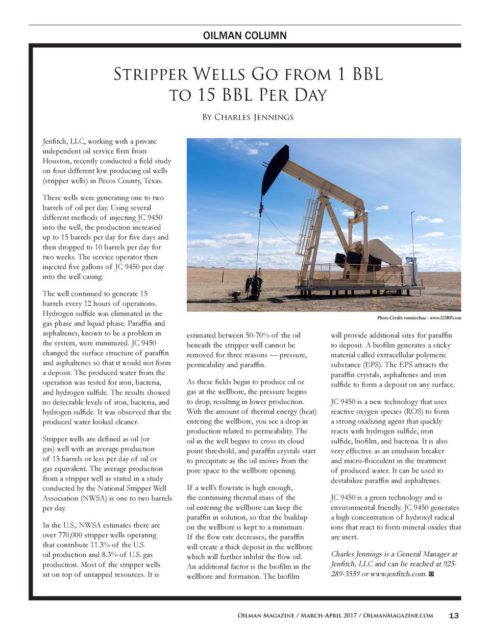 OILMAN COLUMN  Stripper Wells Go from 1 BBL to 15 BBL Per Day By Charles Jennings Jenfitch, LLC, working with a private in...