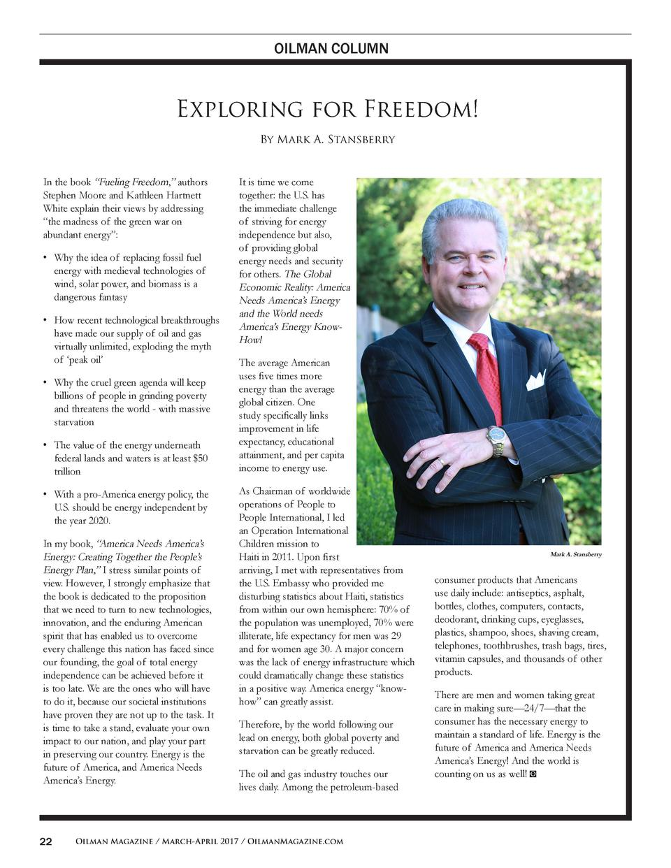 OILMAN COLUMN  Exploring for Freedom  By Mark A. Stansberry  In the book    Fueling Freedom,    authors Stephen Moore and ...