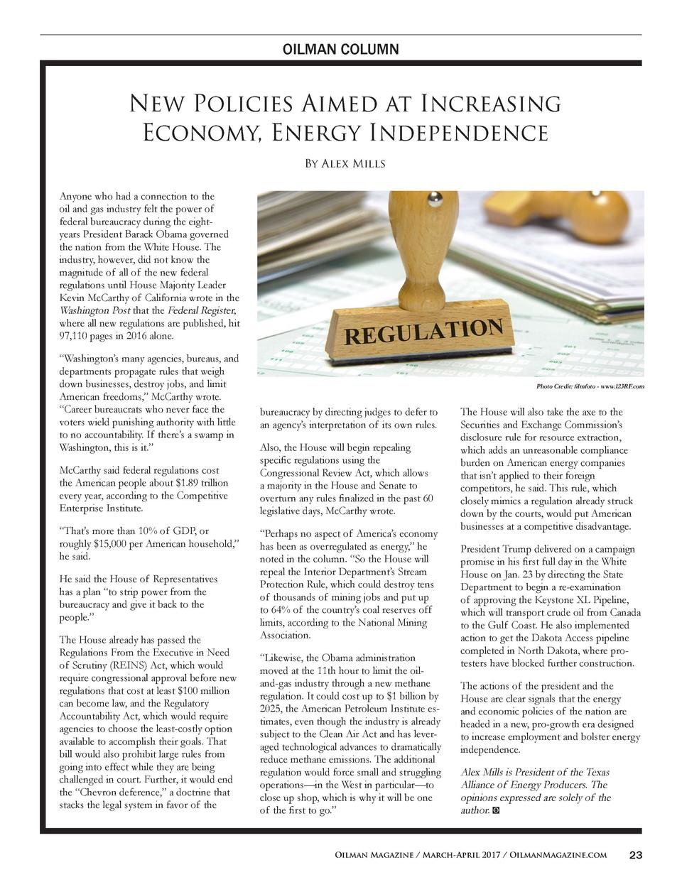 OILMAN COLUMN  New Policies Aimed at Increasing Economy, Energy Independence By Alex Mills Anyone who had a connection to ...