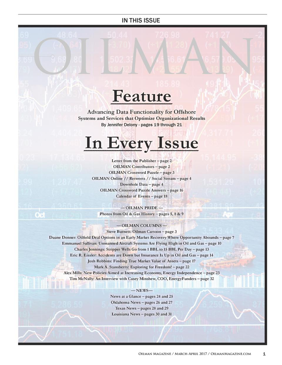 IN THIS ISSUE  Feature Advancing Data Functionality for Offshore  Systems and Services that Optimize Organizational Result...