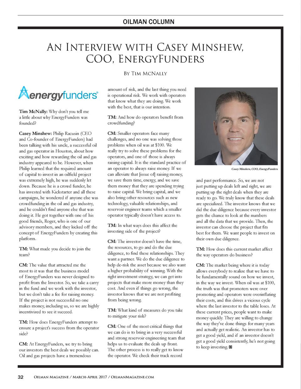 OILMAN COLUMN  An Interview with Casey Minshew, COO, EnergyFunders By Tim McNally  Tim McNally  Why don   t you tell me a ...