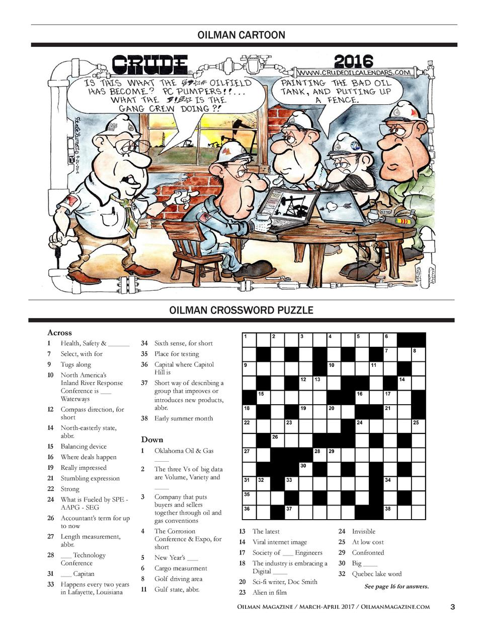 OILMAN CARTOON  OILMAN CROSSWORD PUZZLE Across 1  Health, Safety   ______ 7  Select, with for 9  Tugs along 10  North Amer...