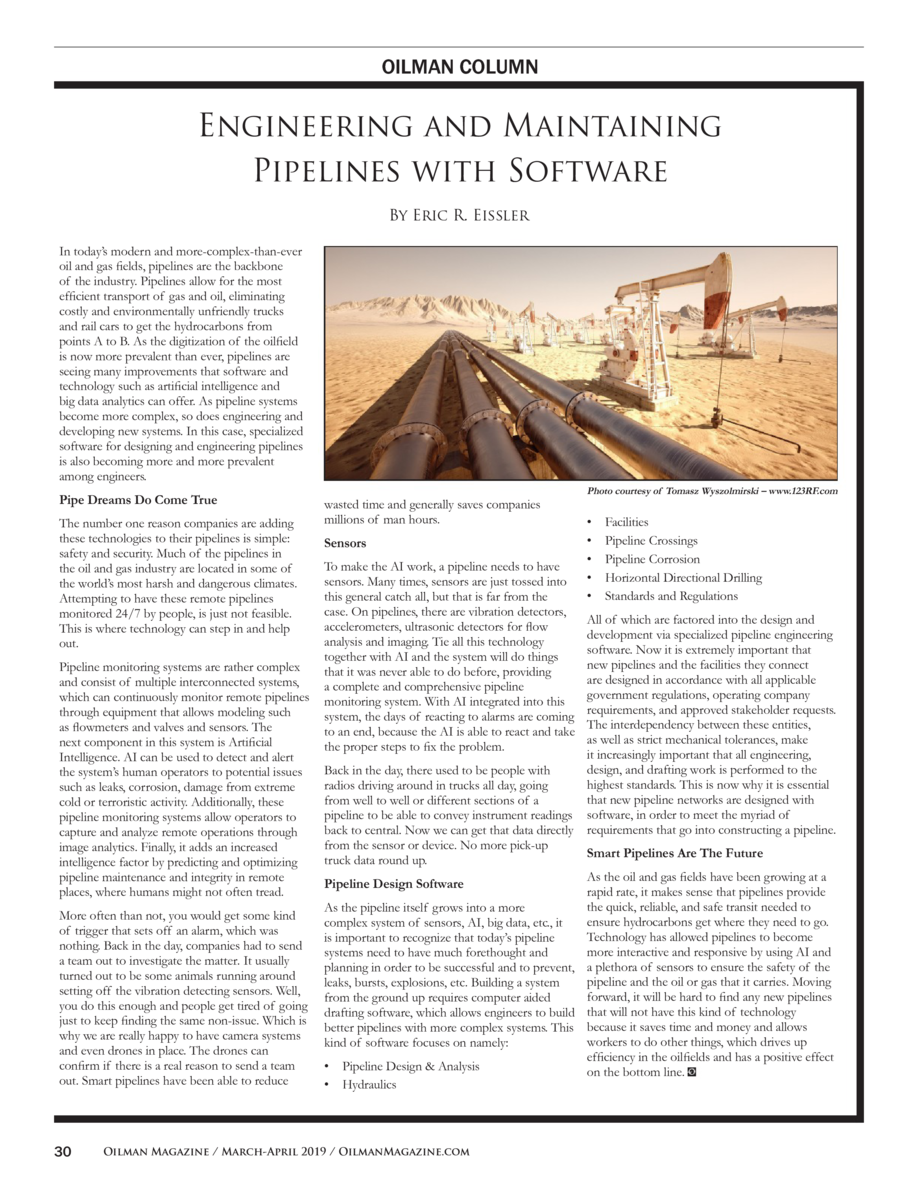 OILMAN COLUMN  Engineering and Maintaining Pipelines with Software By Eric R. Eissler In today   s modern and more-complex...