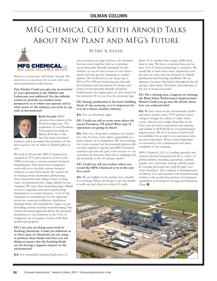 OILMAN COLUMN  MFG Chemical CEO Keith Arnold Talks About New Plant and MFG   s Future By Eric R. Eissler  Below is an inte...