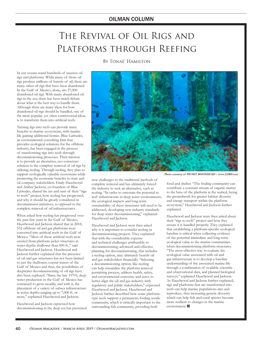 OILMAN COLUMN  The Revival of Oil Rigs and Platforms through Reefing By Tonae    Hamilton In our oceans stand hundreds of ...