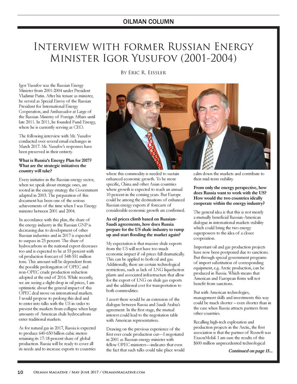 OILMAN COLUMN  Interview with former Russian Energy Minister Igor Yusufov  2001-2004  By Eric R. Eissler Igor Yusufov was ...