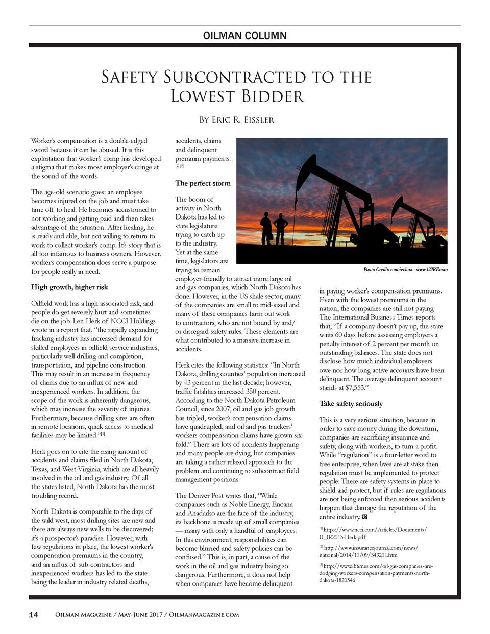 OILMAN COLUMN  Safety Subcontracted to the Lowest Bidder By Eric R. Eissler Worker   s compensation is a double-edged swor...