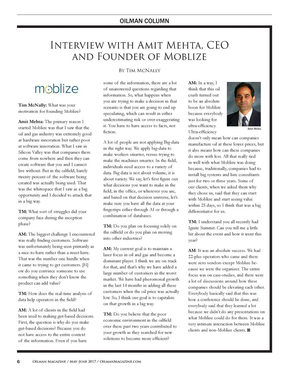 OILMAN COLUMN  Interview with Amit Mehta, CEO and Founder of Moblize By Tim McNally  Tim McNally  What was your motivation...